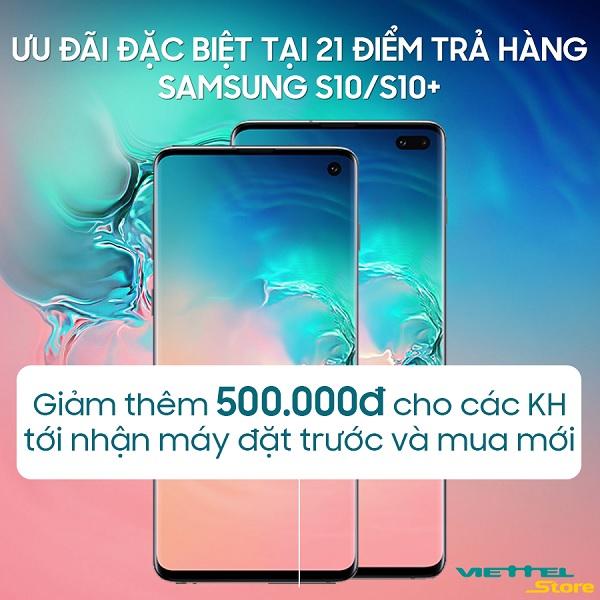 Giảm ngay 500.000đ khi mua Galaxy S10 | Galaxy S10+ trong 2 ngày duy nhất